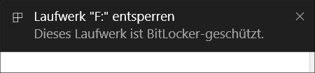 BitLocker To Go Windows Meldung Laufwerk gesperrt