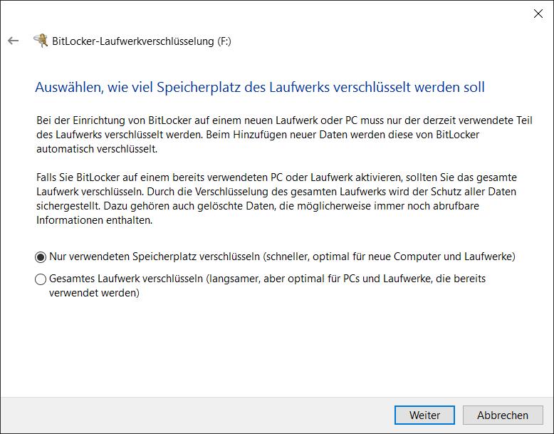 BitLocker to Go Auswählen nur den verwendeten Speicherplatz verschlüsseln