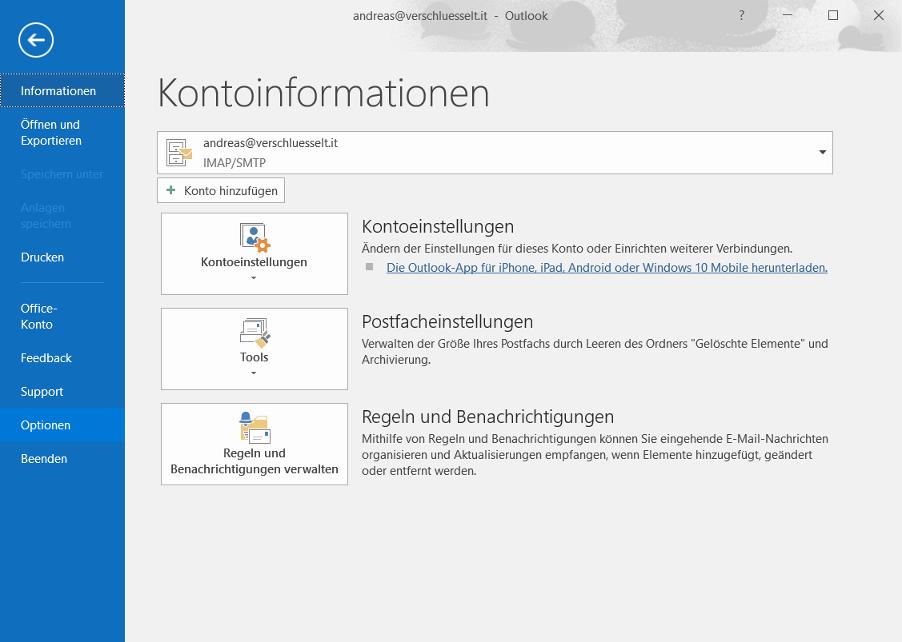 E-Mail-Verschlüsselung: Outlook 2016 -> Datei -> Optionen