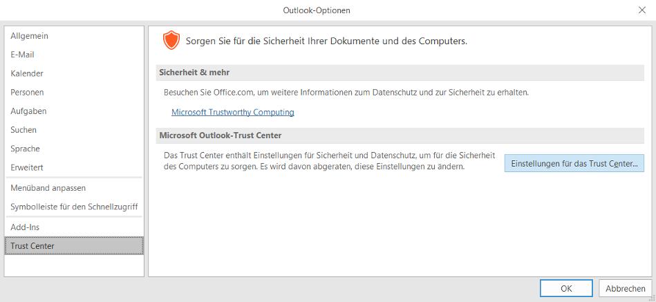 E-Mail-Verschlüsselung: Outlook 2016 -> Datei -> Optionen -> Trust Center -> Einstellungen für das Trust Center